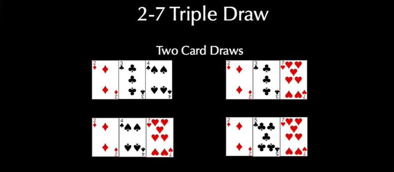 2-7 Triple Draw Two Cards Draws